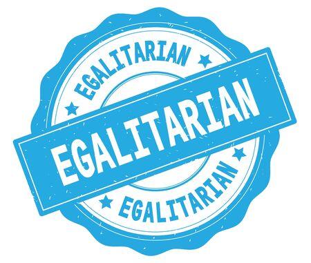 EGALITARIAN text, written on cyan, lacey border, round vintage textured badge stamp.