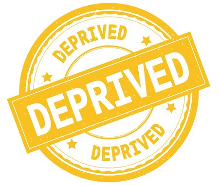 DEPRIVED , written text on yellow round rubber vintage textured stamp.