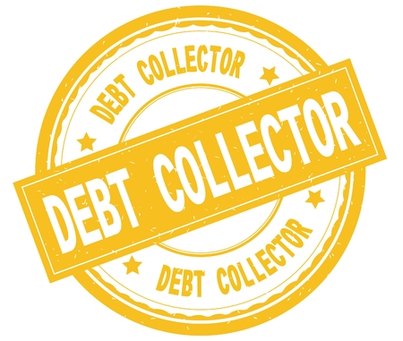 DEBT COLLECTOR , written text on yellow round rubber vintage textured stamp. Imagens