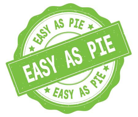 EASY AS PIE text, written on green, lacey border, round vintage textured badge stamp. Stock Photo