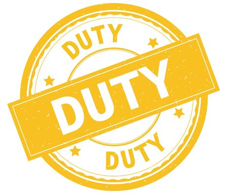 DUTY , written text on yellow round rubber vintage textured stamp. Stock Photo