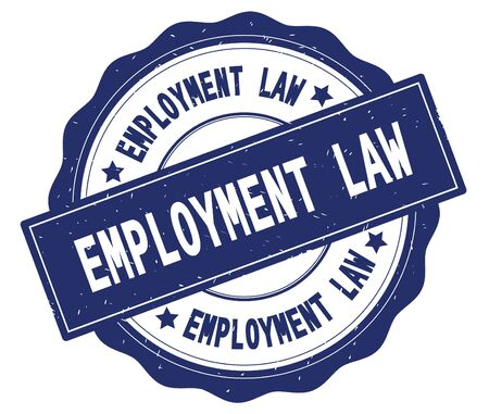 EMPLOYMENT LAW text, written on blue, lacey border, round vintage textured badge stamp.