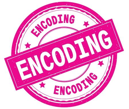 ENCODING , written text on pink round rubber vintage textured stamp.