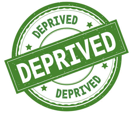 DEPRIVED , written text on green round rubber vintage textured stamp.