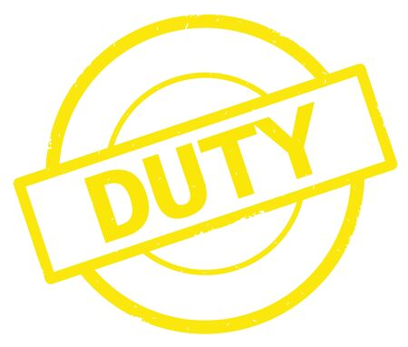 DUTY text, written on yellow simple circle rubber vintage stamp. Stock Photo