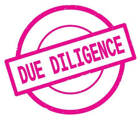 ピンクのシンプルなサークルゴムヴィンテージスタンプに書かれたDUE DILIGENCEテキスト。 写真素材