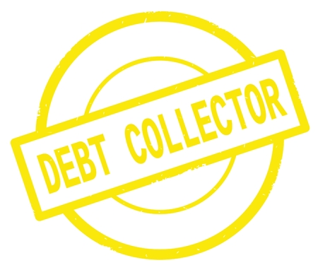 DEBT COLLECTOR text, written on yellow simple circle rubber vintage stamp.