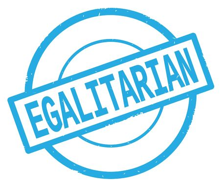 EGALITARIAN text, written on cyan simple circle rubber vintage stamp. Stock Photo