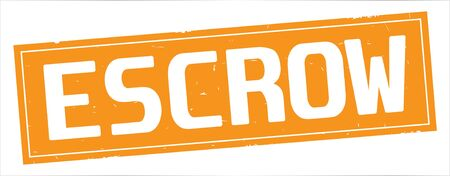 ESCROW text, on full orange rectangle vintage textured stamp sign.