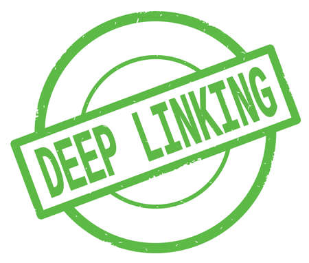 DEEP LINKING text, written on green simple circle rubber vintage stamp.