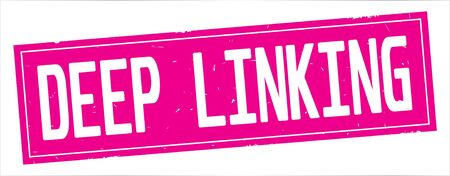 DEEP  LINKING text, on full pink rectangle vintage textured stamp sign.