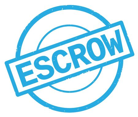 ESCROW text, written on cyan simple circle rubber vintage stamp. Stock Photo