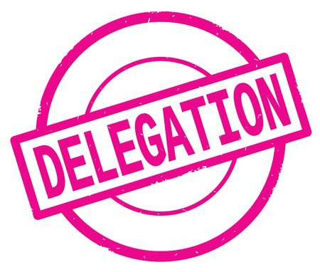 DELEGATION text, written on pink simple circle rubber vintage stamp.