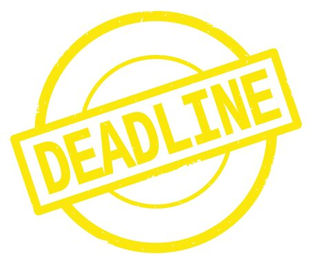 DEADLINE text, written on yellow simple circle rubber vintage stamp.