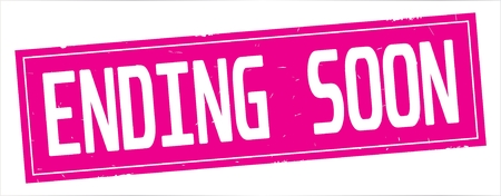 ENDING  SOON text, on full pink rectangle vintage textured stamp sign.