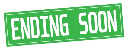 ENDING SOON text, on full green rectangle vintage textured stamp sign.