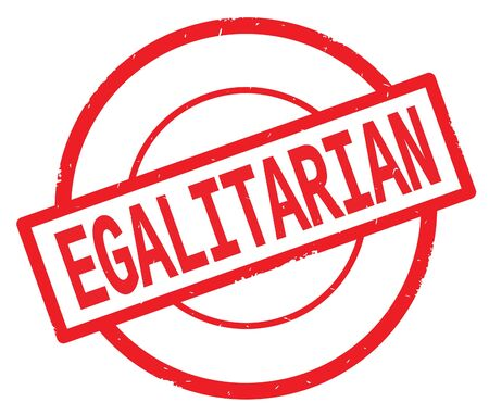 EGALITARIAN text, written on red simple circle rubber vintage stamp. Stock Photo