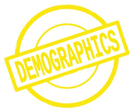 DEMOGRAPHICS text, written on yellow simple circle rubber vintage stamp.