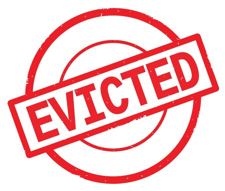 EVICTED text, written on red simple circle rubber vintage stamp. Stock Photo