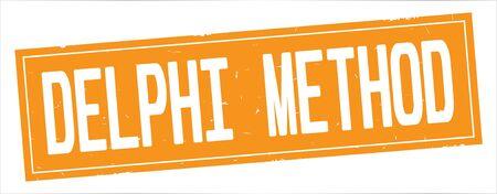 DELPHI  METHOD text, on full orange rectangle vintage textured stamp sign.