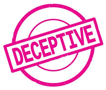 DECEPTIVE text, written on pink simple circle rubber vintage stamp.