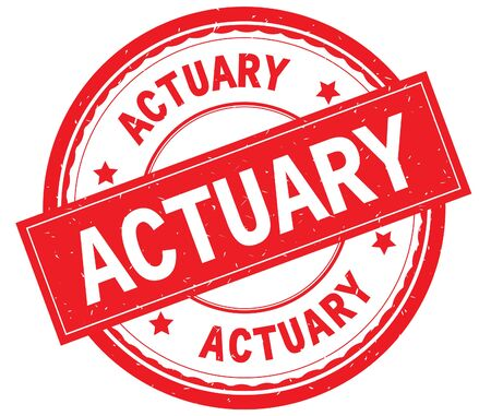 ACTUARY written text on red round rubber vintage textured stamp. Stock Photo