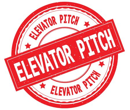 ELEVATOR PITCH 빨간색 라운드 고무 빈티지 질감 된 스탬프에 텍스트를 작성합니다.