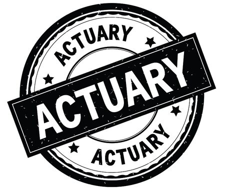 ACTUARY written text on black round rubber vintage textured stamp. Stock Photo