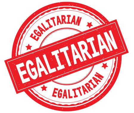 EGALITARIAN written text on red round rubber vintage textured stamp.