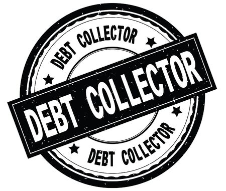 DEBT COLLECTOR written text on black round rubber vintage textured stamp. Фото со стока
