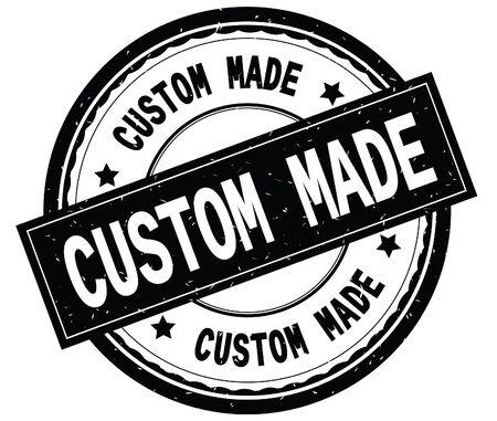 CUSTOM MADE written text on black round rubber vintage textured stamp.