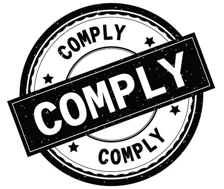 COMPLY written text on black round rubber vintage textured stamp. Stock Photo