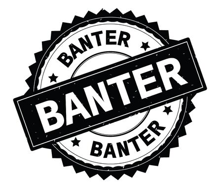 BANTER black text round stamp, with zig zag border and vintage texture.