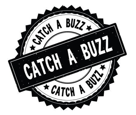 CATCH A BUZZ black text round stamp, with zig zag border and vintage texture.
