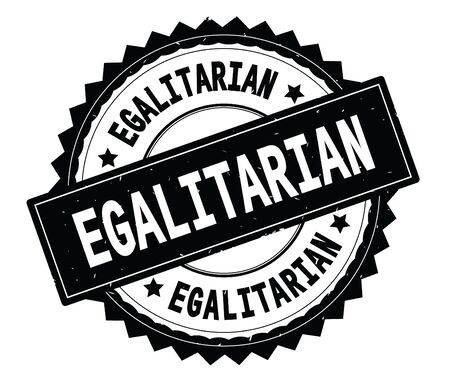 EGALITARIAN black text round stamp, with zig zag border and vintage texture. Stock Photo
