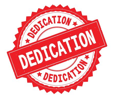 DEDICATION red text round stamp, with zig zag border and vintage texture.