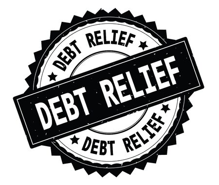 DEBT RELIEF black text round stamp, with zig zag border and vintage texture.