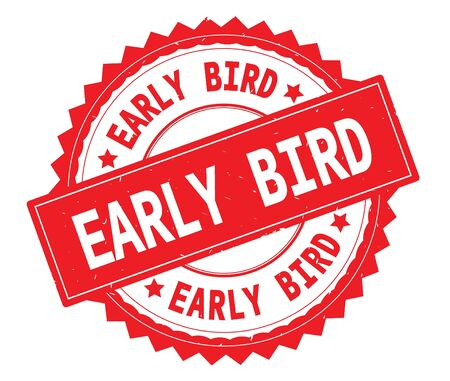 EARLY BIRD red text round stamp, with zig zag border and vintage texture. Foto de archivo