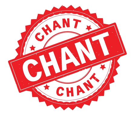 CHANT red text round stamp, with zig zag border and vintage texture. Stock Photo