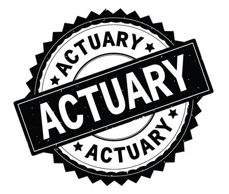 ACTUARY black text round stamp, with zig zag border and vintage texture.