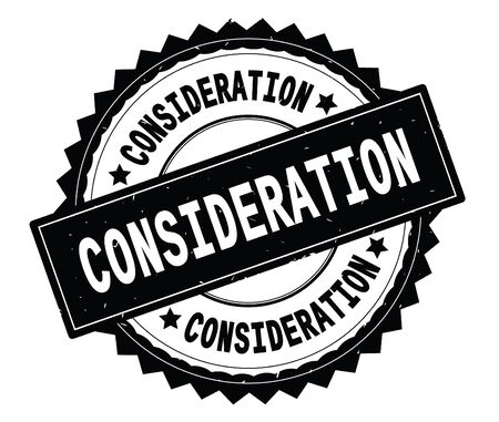 CONSIDERATION black text round stamp, with zig zag border and vintage texture.
