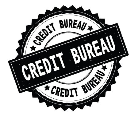 CREDIT BUREAU black text round stamp, with zig zag border and vintage texture.