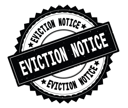 EVICTION NOTICE black text round stamp, with zig zag border and vintage texture.