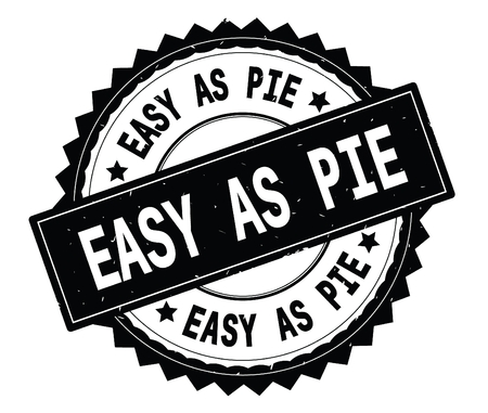 EASY AS PIE black text round stamp, with zig zag border and vintage texture. Stock Photo