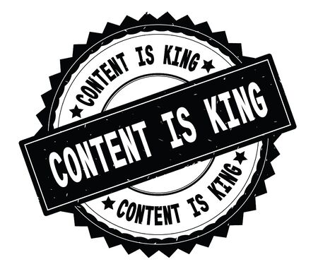CONTENT IS KING black text round stamp, with zig zag border and vintage texture. Stock Photo