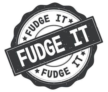 FUDGE IT text, written on grey, lacey border, round vintage textured badge stamp. Stok Fotoğraf