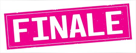 FINALE text, on full pink rectangle vintage textured stamp sign. Stock Photo
