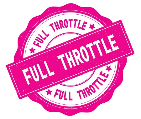 FULL THROTTLE text, written on pink, lacey border, round vintage textured badge stamp.