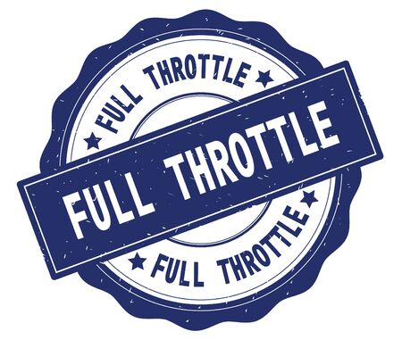 FULL THROTTLE text, written on blue, lacey border, round vintage textured badge stamp.