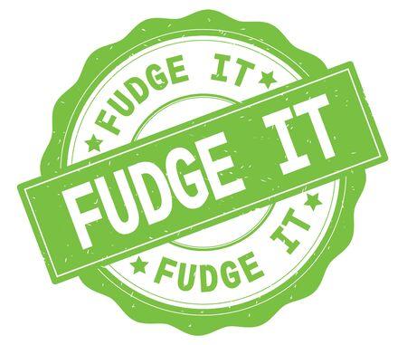 FUDGE IT text, written on green, lacey border, round vintage textured badge stamp. Stok Fotoğraf